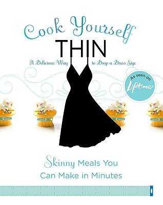 Cook Yourself Thin By Lifetime Television