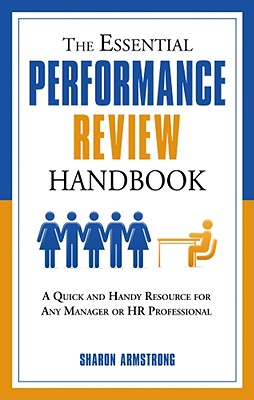 The Essential Performance Review Handbook By Armstrong, Sharon