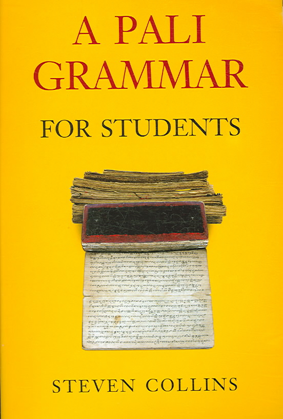 A Pali Grammar for Students By Collins, Steven